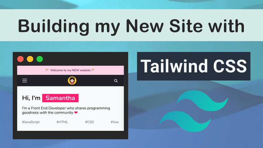 Article Cover of Building my site with Tailwind CSS