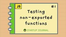 Testing Non-Exported Functions in JavaScript with Rewire
