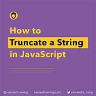 How to Truncate a String in JavaScipt