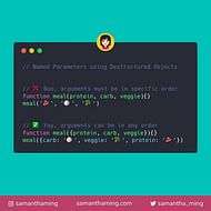 Named Parameters using JavaScript Destructured Objects