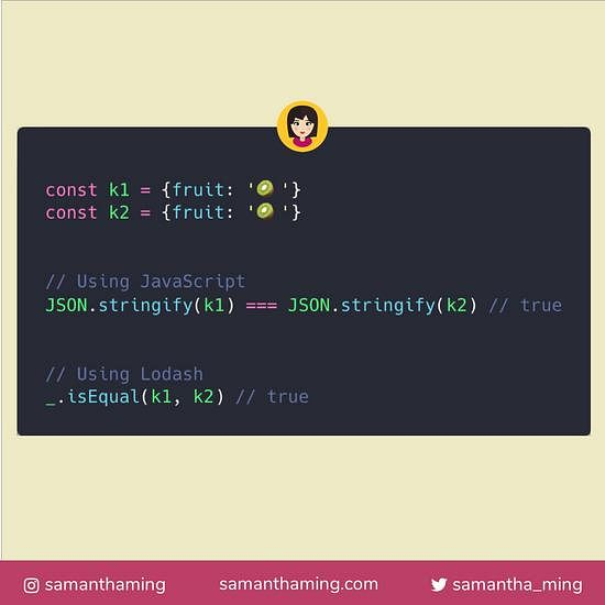 Code snippet on How to Compare 2 Objects in JavaScript