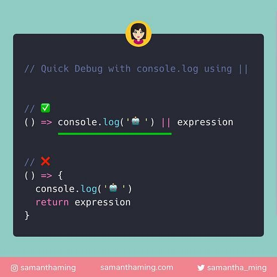 Code snippet of Quick Debug using || with console.log